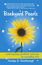 Backyard Pearls: Cultivating Wisdom and Joy in Everyday Life