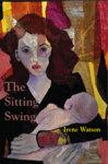 The Sitting Swing: A Memoir